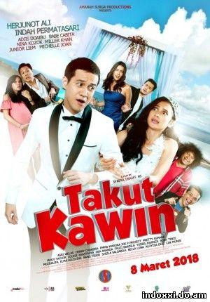Takut Kawin (2018)