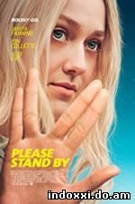 Please Stand By (2018)